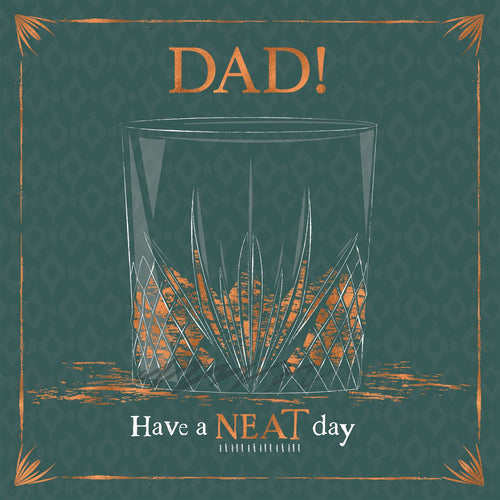 Have a Neat Day Dad