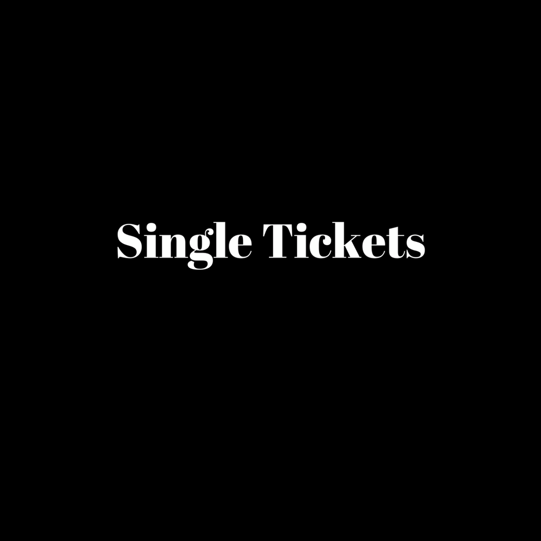 Single Tickets