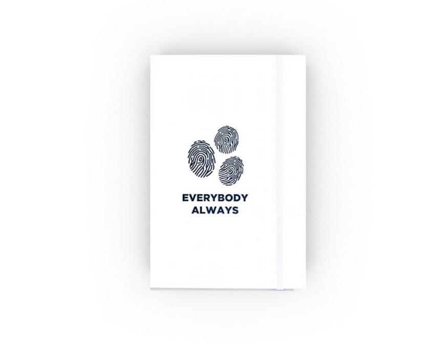 Everybody Always Journal Notebook
