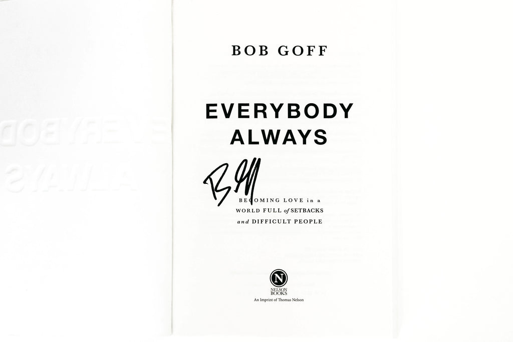 Everybody, Always: Softcover, Signed