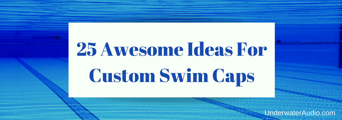 25 Awesome Ideas For Custom Swim Caps