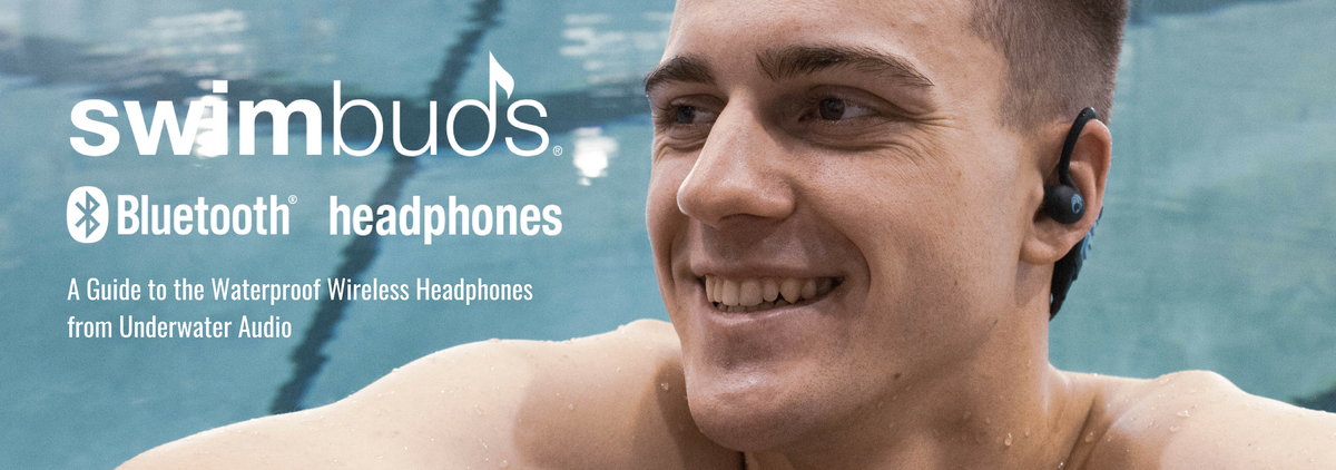 A Guide to Swimbuds Bluetooth Headphones