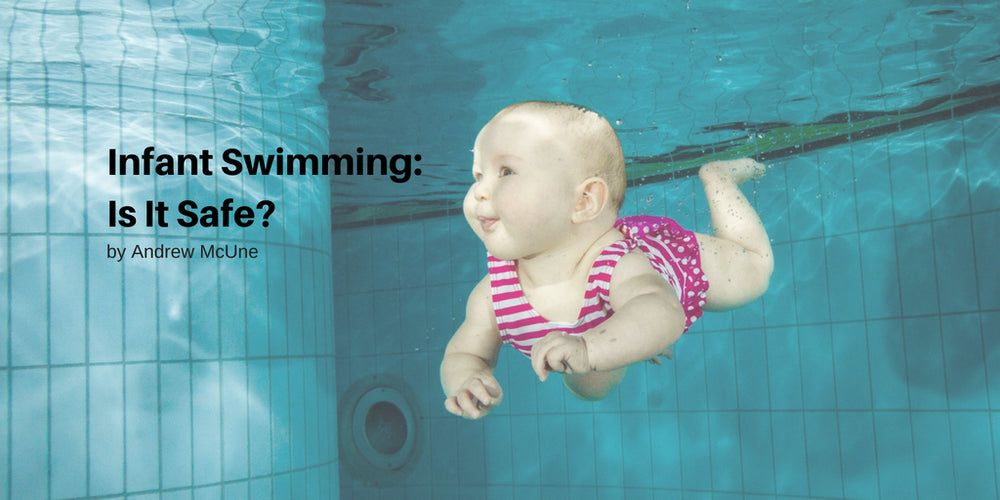 Infant Swimming: Is It Safe?