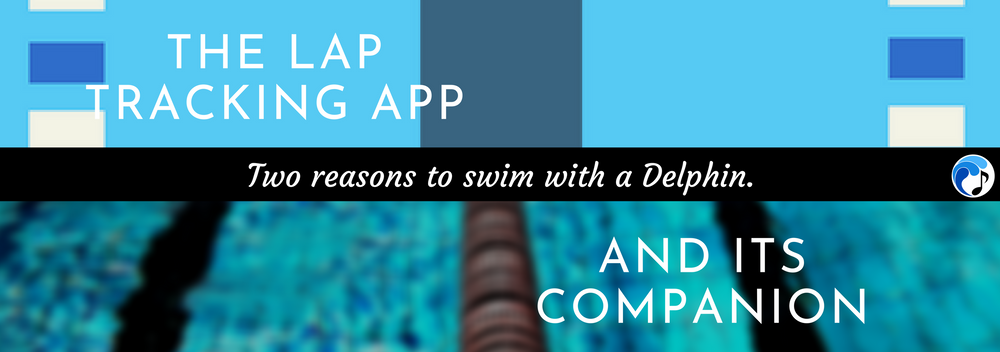 Delphin Lap Tracking App and Companion App