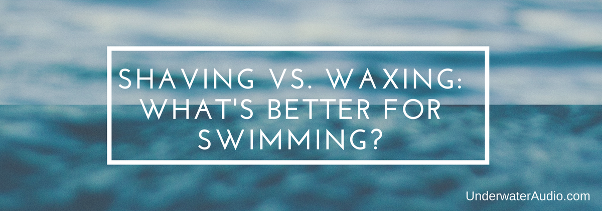 Shaving Vs. Waxing: What's Better for Swimming?