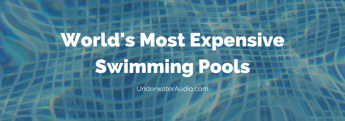 World's Most Expensive Swimming Pools