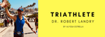 "Interview with Triathlete: Dr. Robert ""Bo"" Landry"
