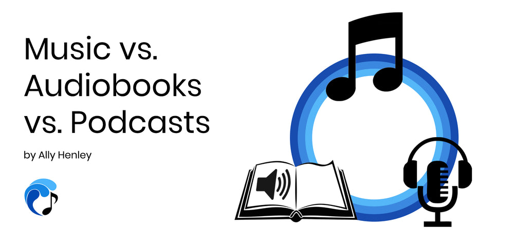 Music vs. Audiobooks vs. Podcasts