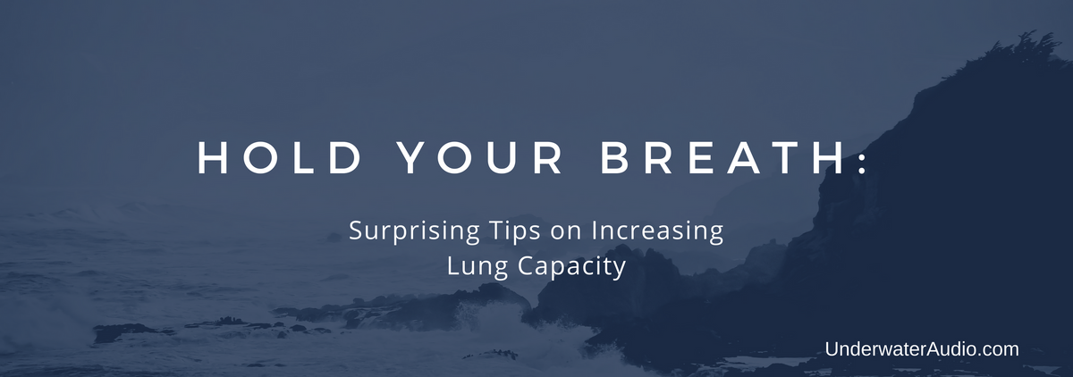 Hold Your Breath: Surprising Tips on Increasing Lung Capacity