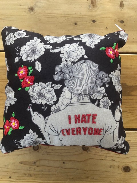 Embroidered Pillow I hate everyone