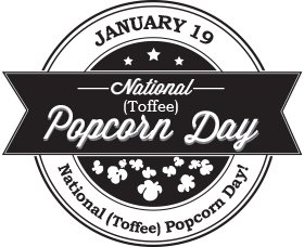 National (Brandini Toffee) Popcorn Day