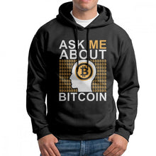 Ask Me About Bitcoin Cryptocurrency Man Sweatshirt Purified Cotton Funny Hoodies Printed Pullovers  - Crypto Kicks