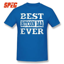 Best Bitcoin Dad Ever Cryptocurrency Funny T Shirt Crewneck Short Sleeves Man's Tees Creative Summer T-Shirt Pure Cotton Tops  - Crypto Kicks