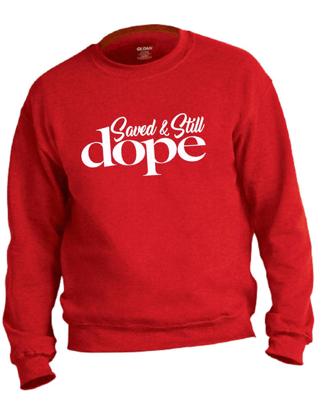 """Saved & Still Dope"" Red Sweatshirt"