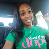 """Saved & Still DOPE"" Kelley Green"