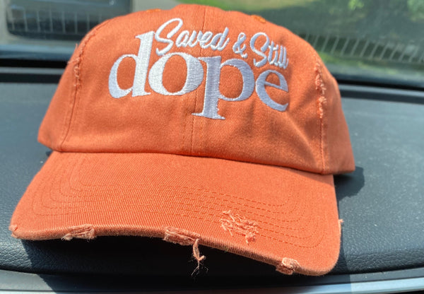 "Saved & Still Dope ""ORANGE CRUSH"" Hat"