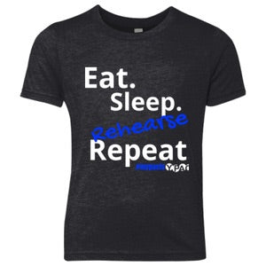 "Shirt- YPAC ""Eat Sleep Rehearse Repeat"" T-Shirt"