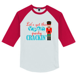 "Shirt- Nutcracker ""Let's Get This YPAC Party Crackin' T-Shirt"