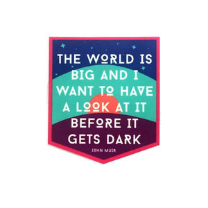by 1606 Supply Co. The World is Big John Muir Sticker. This sticker is printed on matte vinyl making it waterproof and durable. Measures 2.5 x 2.25 inches. Also available in store at FOLD Gallery DTLA.