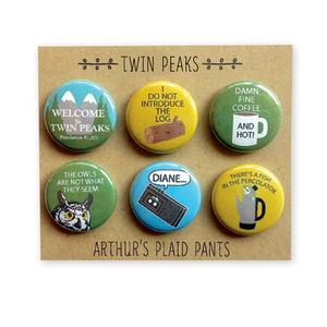by Arthur's Plaid Pants. Twin Peaks 6 Piece Pinback Button Set. Professionally printed on 100% recycled paper with UV protection to prevent fading. Made on professional button making press. Packaged in 100% recycled kraft packaging. Measures 1 inch in diameter. Also available in store at FOLD Gallery DTLA.
