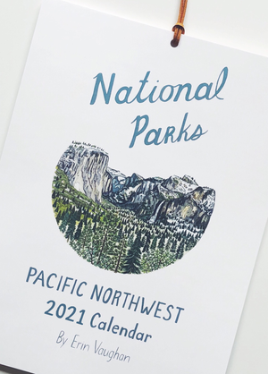 National Parks of the Pacific Northwest 2021 Calendar