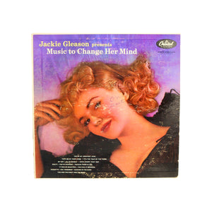 "Jackie Gleason, ""Music to Change Her Mind"""
