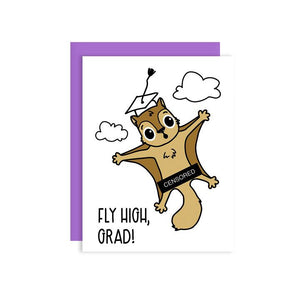 "by Kiss and Punch Designs by Julie Stewart. Watch out, flying squirrel is graduating. Fly high, kiddo! Send this funny Fly High Graduation Card for the new graduate. BTW: ""Censored"" is actually printed on the card. As this is letterpress printed, each card is unique. Measures 4.25 x 5.5 Inches."