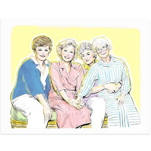 By Lucky Jackson. Golden Girls Print: Illustration is printed on heavy 100lb white card stock with white border. Signed on the back by artist. Print comes in polypropylene sleeve. Measures 8.5 x 11 inches.