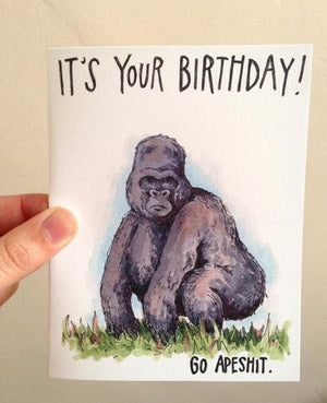 By Paper Wilderness. This Apeshit Birthday Card is the perfect birthday card for anyone! The first photo is censored, the second is what it really says. Original watercolor illustration printed on 100 lb. premium cover bristol paper. Blank inside for your message. Comes with a green paper envelope.