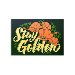 By Poppy & Quail. Matte-finish Stay Golden Postcard. Please note that due to everyone's monitor displaying differently, the colors you see may vary. Measures approximately 4x6 inches