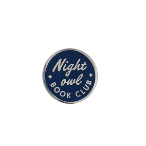 "by Rather Keen. Night Owl Book Club Pin. ""Sleep is good, and books are better."" —Tyrion Lannister. Dark blue cloisonne hard enamel pin in silver-colored metal. Black rubber clasp. Measures 3/4 inches. Also available in store at FOLD Gallery DTLA."