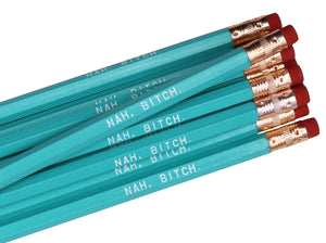 by Sweet Perversion  Listing for one Nah, Bitch Pencil.  Wood pencil with #2 lead, certified non-toxic, latex-free synthetic eraser & unsharpened.  Please note that due to everyone's monitor displaying differently, the colors you see may vary.