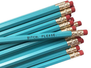 by Sweet Perversion. Listing for one Bitch Please Pencil. Wood pencil with #2 lead, certified non-toxic, latex-free synthetic eraser & unsharpened.
