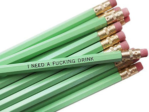 by Sweet Perversion. Listing for one I Need a Fucking Drink Pencil. Wood pencil with #2 lead, certified non-toxic, latex-free synthetic eraser. Unsharpened. Also available in store at FOLD Gallery DTLA.