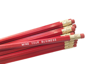 by Sweet Perversion. Listing for one Mind Your Business Pencil. Wood pencil with #2 lead, certified non-toxic, latex-free synthetic eraser and unsharpened.