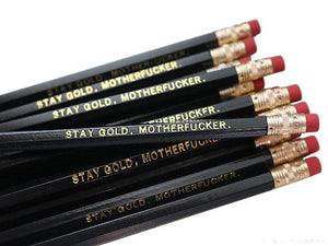 by Sweet Perversion. This listing is for one Stay Gold Motherfucker Pencil. Wood pencil with #2 lead, certified non-toxic, latex-free synthetic erasers & unsharpened. Please note that due to everyone's monitor displaying differently, the colors you see may vary.