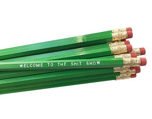 by Sweet Perversion. This listing is for one Welcome to the Shit Show Pencil. Wood pencil with #2 lead, certified non-toxic, latex-free synthetic eraser. Unsharpened. FOLD Gallery Dtla