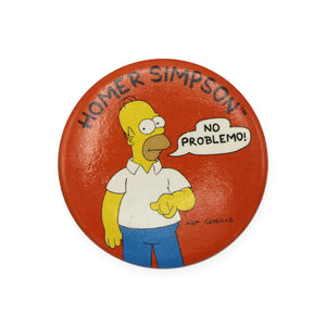 Vintage 1989 The Simpsons Pinback Button.  Add a little flair to your jacket, backpack or tote with this Vintage No Problemo Pinback Button!  Measures 2 inches.  Please note that due to everyone's monitor displaying differently, the colors you see may vary.