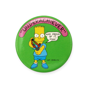 Vintage 1989 The Simpsons Pinback Button.  Add a little flair to your jacket, backpack or tote with this Vintage Underachiever Pinback Button!  Measures 2 inches.  Please note that due to everyone's monitor displaying differently, the colors you see may vary.