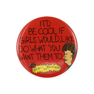 Vintage 1993 Beavis & Butthead Pinback Button by MTV.  Add a little flair to your jacket, backpack or tote with this Vintage Be Cool Pinback Button!  Measures 2 inches.  Please note that due to everyone's monitor displaying differently, the colors you see may vary.