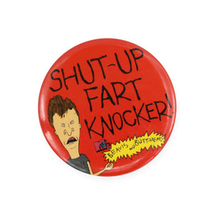 Vintage 1993 Beavis & Butthead Pinback Button by MTV.  Add a little flair to your jacket, backpack or tote with this  Vintage Fart Knocker Pinback Button!  Measures 2 inches.  Please note that due to everyone's monitor displaying differently, the colors you see may vary.