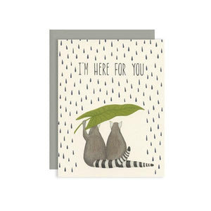 "By Yeppie Paper. Lemurs Sympathy Card ""I'm Here For You"": Professionally printed in full color in Los Angeles. FSC-certified, recycled 110 lb. cover weight, soft white paper. Matching recycled gravel envelope. Blank inside with single color logo on back. Card and envelope packaged in a clear cello sleeve. Also available in store at FOLD Gallery DTLA."
