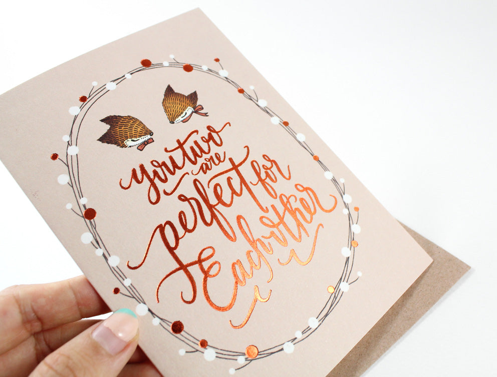 Congratulations Card - You Two are Perfect for Each Other - Copper Foil Greeting Card (Special Discount)