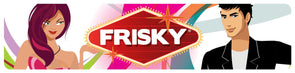 Frisky Display Sign - MyPrivateJoy