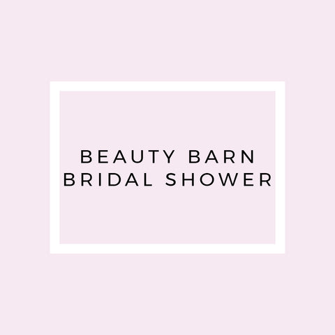 Beauty Barn Bridal Shower
