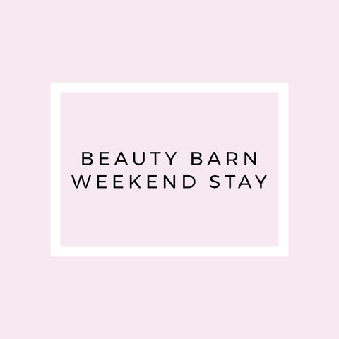 Beauty Barn Weekend Stay