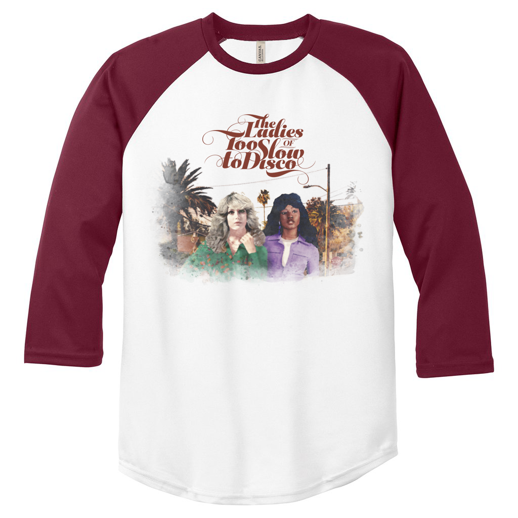 (Pre-Order) The Ladies Of Too Slow To Disco 2 Baseball Shirt