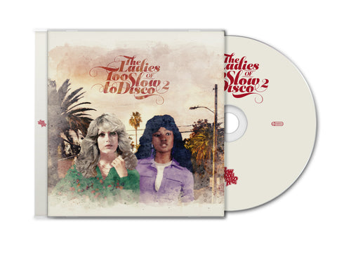 (Pre-Order) The Ladies Of Too Slow To Disco 2 CD