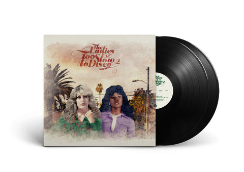 (Pre-Order) The Ladies Of Too Slow To Disco 2 LP