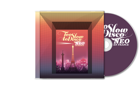 Too Slow to Disco NEO - En France CD